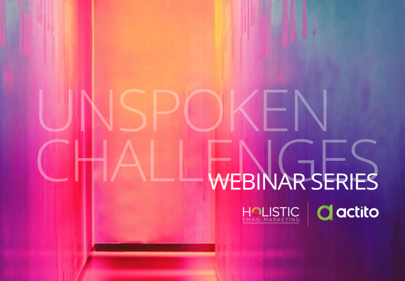 Unspoken Challenges: Solving email marketing challenges few talk about