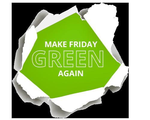 Qu'est-ce que le Green Friday ?